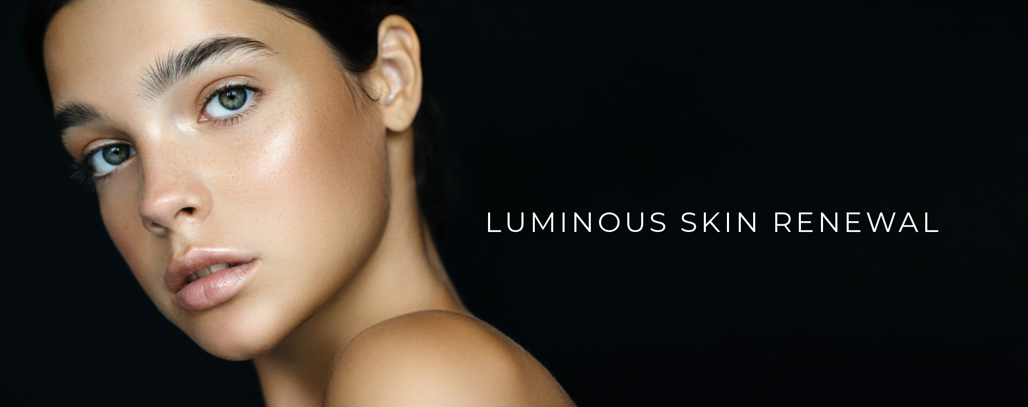 Luminous Skin Renewal