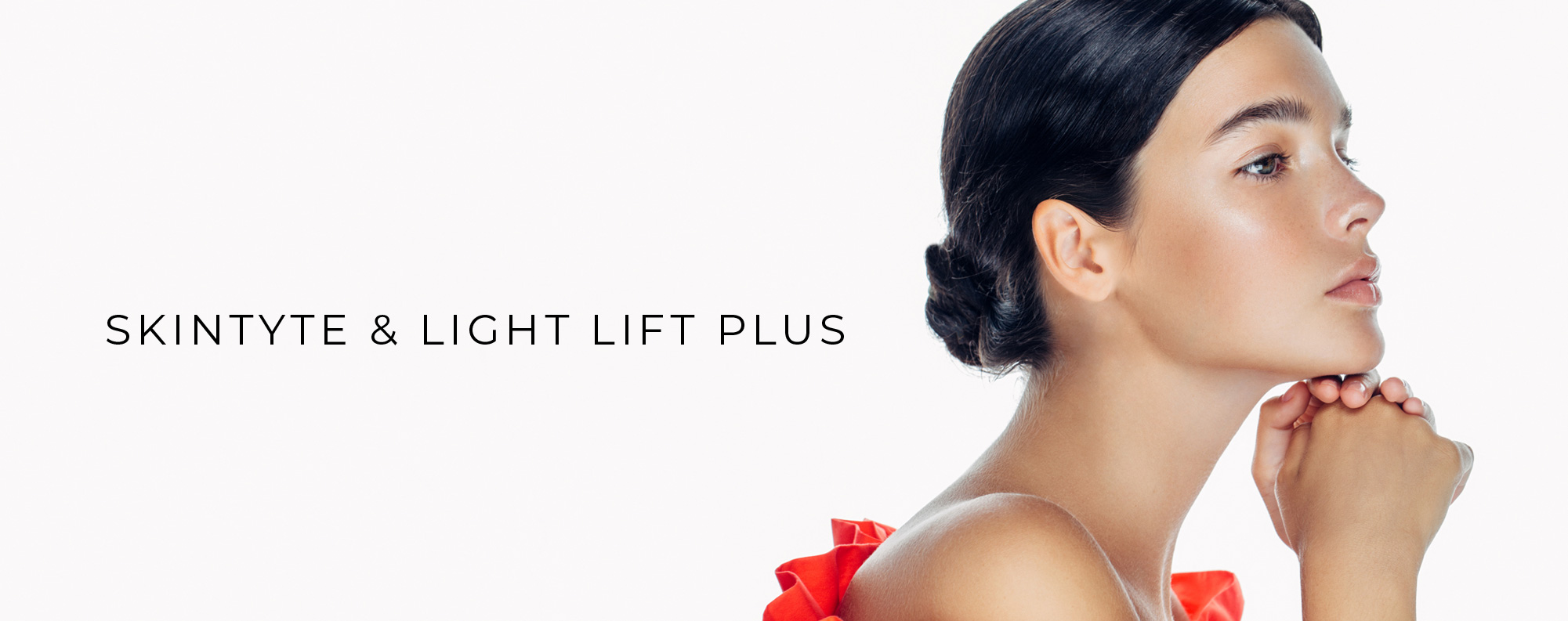 SkinTyte Light Lift Plus