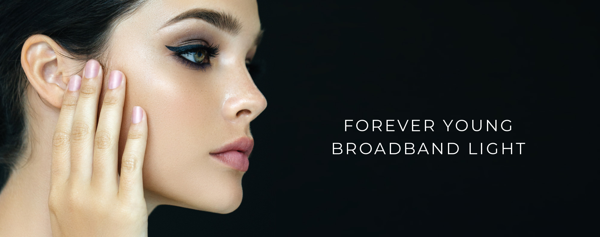 Forever Young Broadband Light Anti Ageing Epion Clinic
